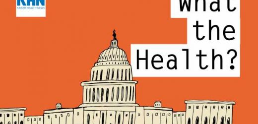 KHN's 'What the Health?': How to Expand Health Coverage